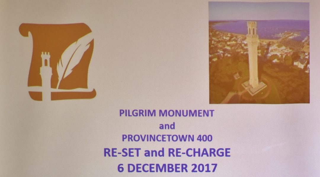 "Provincetown 400 ""Re-set and Re-Charge"" at the Pilgrim Monument and Provincetown Museum, Dec. 6, 2017"