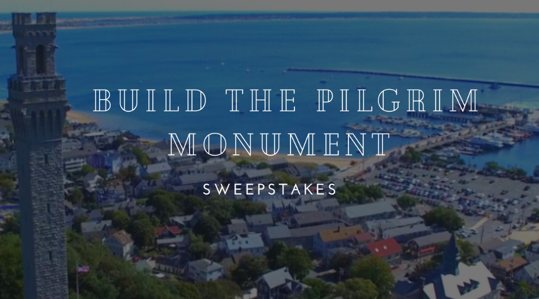 Build the Pilgrim Monument for a Chance to Win 2 Tickets to PMPM!