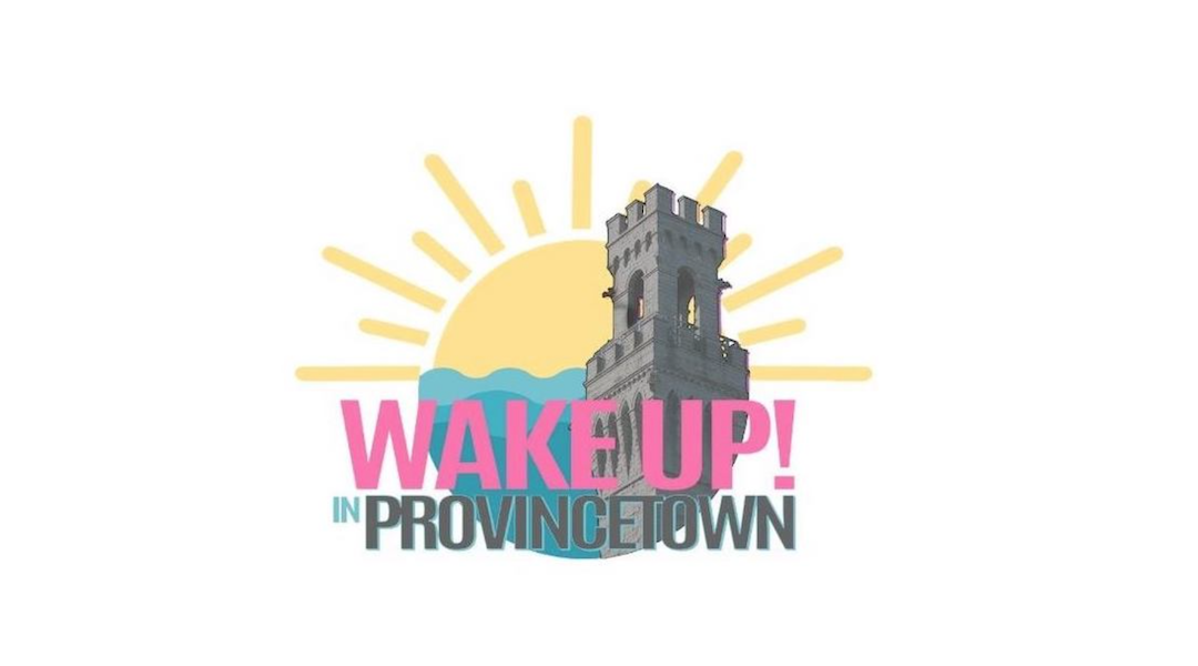 Wake up! in Provincetown