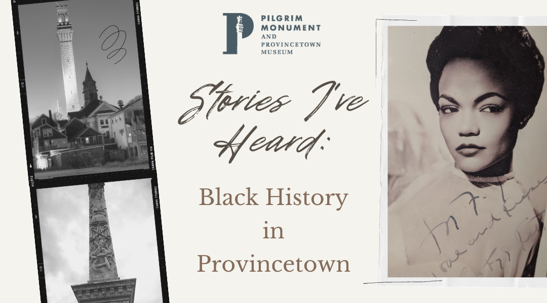 Stories I've Heard: A Salute to Black History in Provincetown